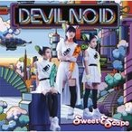 DEVIL NO ID / Sweet Escape  〔CD Maxi〕
