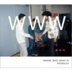 オムニバス(コンピレーション) / WHERE. WHO. WHAT IS PETROLZ? 【完全生産限定盤】  〔CD〕