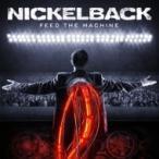 Nickelback ニッケルバック / Feed The Machine 輸入盤 〔CD〕