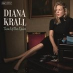 Diana Krall ダイアナクラール / Turn Up The Quiet 輸入盤 〔CD〕