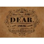 Hey!Say!Jump ヘイセイジャンプ / Hey! Say! JUMP LIVE TOUR 2016 DEAR.  〔DVD〕