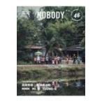 Nobody Issue 46 / Books2  〔ムック〕