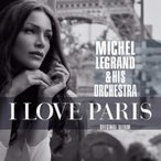 Michel Legrand ミシェルルグラン / I Love Paris 輸入盤 〔CD〕