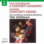 Handel ヘンデル / ヘンデル:合奏協奏曲作品6より、ヴァッセナール伯:6つのコンチェルト・アルモニコ集 ト