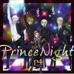 P4 With T / Prince Night〜どこにいたのさ!? MY PRINCESS〜 国内盤 〔CD Maxi〕
