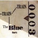 THE BLUE HEARTS ブルーハーツ / TRAIN-TRAIN (アナログレコード)  〔LP〕