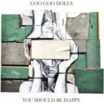 Goo Goo Dolls グーグードールズ / You Should Be Happy Ep 輸入盤 〔CD〕