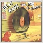 Heatwave ヒートウェーブ / Too Hot To Handle  国内盤 〔CD〕