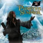 Disney / 東京ディズニーシー ディズニー・パイレーツ・サマー 国内盤 〔CD〕