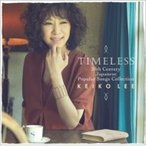 KEIKO LEE ケイコリー / Timeless 20th Century Japanese Popular Songs Collection 国内盤 〔CD〕