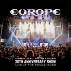 Europe ヨーロッパ / Final Countdown 30th Anniversary Show -live At The Roundhouse:    〔BLU-RAY DISC〕