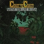 Native Son ネイティブサン / Coast To Coast - Live In Usa + 1 (Uhqcd)  〔Hi Quality CD〕