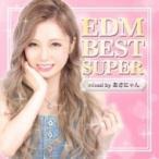オムニバス(コンピレーション) / Edm Best Super -mixed By Dj あさにゃん- 国内盤 〔CD〕