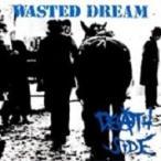 Death Side / WASTED DREAM (リマスター盤)  〔CD〕