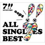 7!! セブンウップス / ALL SINGLES BEST 【初回生産限定盤】(2CD+DVD)  〔CD〕