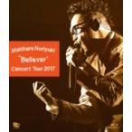 """槇原敬之 マキハラノリユキ / Makihara Noriyuki Concert Tour 2017 """"Believer"""" (Blu-ray)  〔BLU-RAY DISC〕"""
