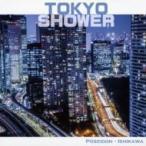 ポセイドン・石川 / 東京Shower  〔CD〕