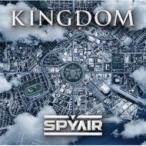 SPYAIR スパイエアー / KINGDOM  〔CD〕