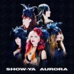 SHOW-YA ショウヤ / AURORA  〔CD〕