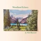 Nick Heyward ニックヘイワード / Woodland Echoes  輸入盤 〔CD〕