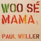 """Paul Weller ポールウェラー / Woo Se Mama (7インチシングルレコード)  〔7""""""""Single〕"""