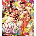 CNBLUE シーエヌブルー / SPRING LIVE 2017 -Shake! Shake!- @OSAKA JO HALL (Blu-ray)  〔BLU-RAY DISC〕