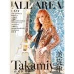 B-PASS ALL AREA Vol.6 シンコー・ミュージック・ムック / B−PASS編集部  〔ムック〕
