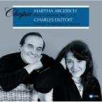 Chopin ショパン / ピアノ協奏曲第1番、第2番:マルタ・アルゲリッチ(ピアノ)、シャルル・デュトワ指揮&モ