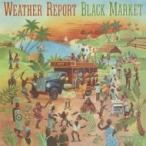 Weather Report ����������ݡ��� / Black Market  ������ ��CD��