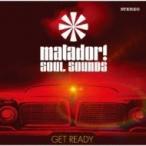 Matador! Soul Sounds / Get Ready ������ ��CD��