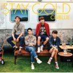 CNBLUE シーエヌブルー / STAY GOLD 【初回限定盤A】 (CD+DVD)  〔CD〕