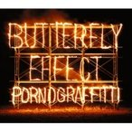 Porno Graffitti ポルノグラフィティー / BUTTERFLY EFFECT 【初回生産限定盤】(2CD+DVD)  〔CD〕