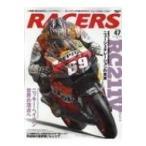 RACERS Vol.47 サンエイムック / 雑誌  〔ムック〕