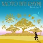 ナオトインティライミ / 旅歌ダイアリー2 【完全限定生産盤】  〔CD〕