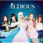 Aldious ����ǥ����� / We Are �ڽ������ס�(+DVD)  ��CD��