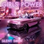 SILENT SIREN / GIRLS POWER 【初回生産限定盤】  〔CD〕