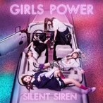 SILENT SIREN / GIRLS POWER  〔CD〕