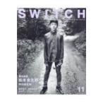 SWITCH Vol.35 No.11 襲名前夜――松本金太郎 / SWITCH編集部  〔本〕