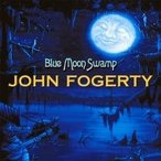 John Fogerty ジョンフォガティ / Blue Moon Swamp (アナログレコード)  〔LP〕
