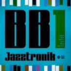 Jazztronik ���㥺�ȥ�˥å� / BB1  ��CD��