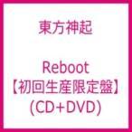 東方神起 / Reboot 【初回生産限定盤】 (CD+DVD)  〔CD Maxi〕