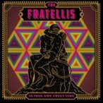 Fratellis フラテリス / In Your Own Sweet Time (アナログレコード / Cooking Vinyl / 5thアルバム)  〔LP〕