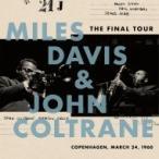 Miles Davis/John Coltrane �ޥ��륹�ǥ��ӥ�/�����ȥ졼�� / Final Tour:  Copenhagen March 24 1960 (���ʥ��쥳����)