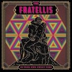 Fratellis フラテリス / In Your Own Sweet Time 国内盤 〔CD〕