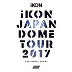 iKON / iKON JAPAN DOME TOUR 2017 ADDITIONAL SHOWS �ڽ�����������ס� (3DVD+2CD)  ��DVD��