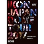 iKON / iKON JAPAN DOME TOUR 2017 ADDITIONAL SHOWS (2DVD)  〔DVD〕