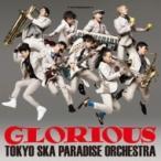 Tokyo Ska Paradise Orchestra ┼ь╡■е╣еле╤еще└еде╣екб╝е▒е╣е╚ещ / GLORIOUS  б╠CDб═