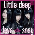 DROP DOLL / Little deep love song  〔CD Maxi〕