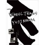 中田裕二 ナカダユウジ / WHEEL TRACKS  〔DVD〕