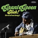 Grant Green グラントグリーン / Slick!:  Live At Oil Can Harry's (帯・解説付き国内盤仕様輸入盤) 輸入盤 〔CD〕